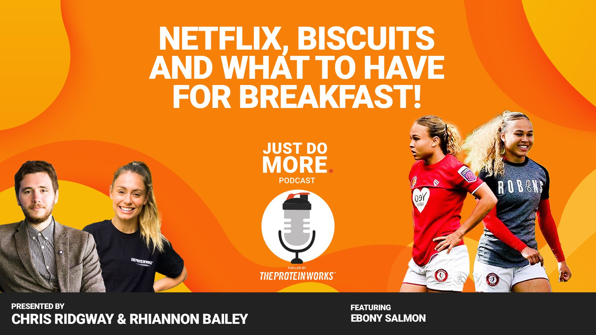 Netflix, Biscuits And What To Have For Breakfast!   Ebony Salmon   Just Do More Podcast